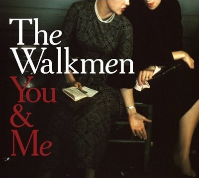 walkmen you and i