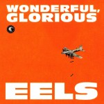 eels-wonderful_glorious-150x150