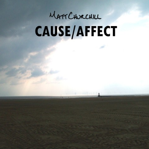 matt-churchill-cause-affect