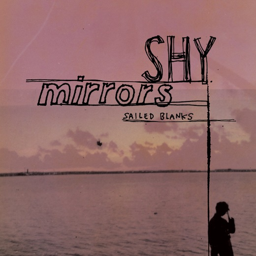 sailed-blanks-shy-mirrors