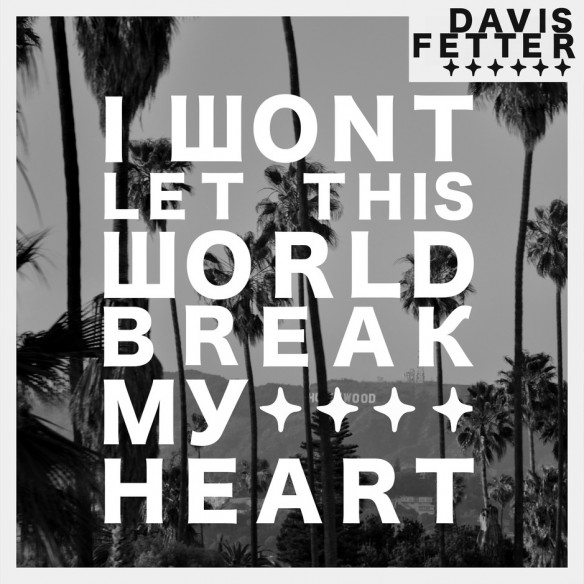 Final_Cover_I_Wont_Let_This_World_Break_My_Heart