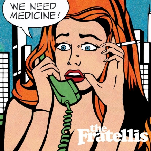 the-fratellis-we-need-medicine