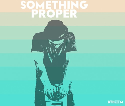 8thandM-something-proper