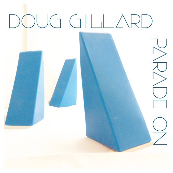 doug-gillard-Parade_On_cover