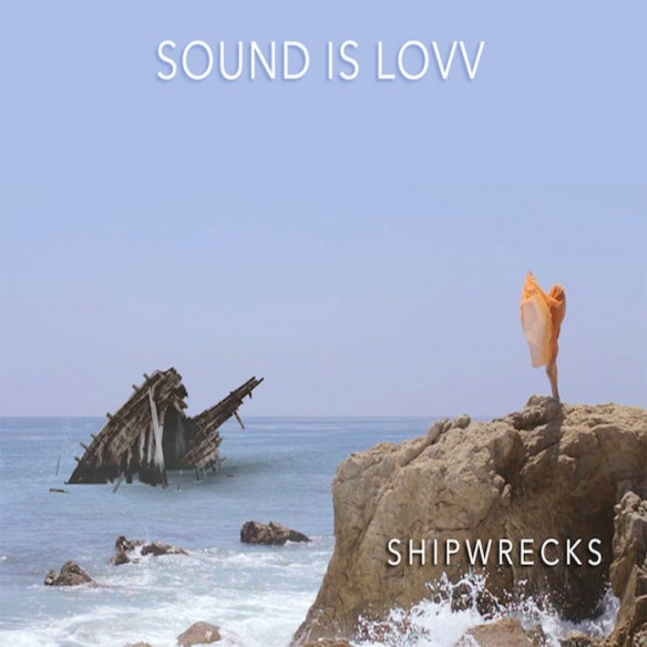 sound-is-lovv-shipwrecks