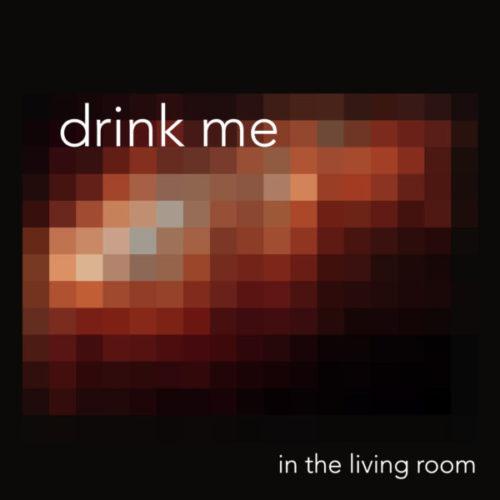 drinkme-inthelivingroom