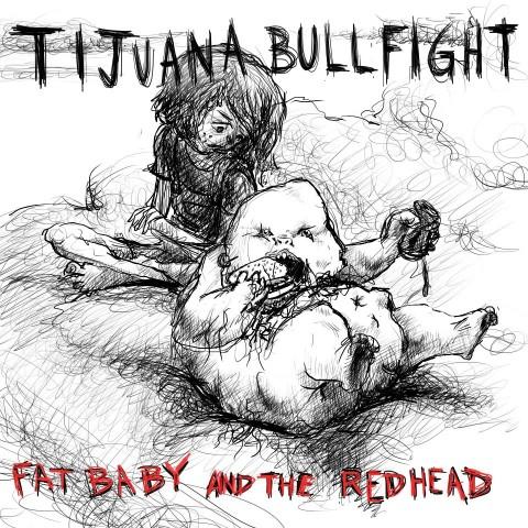 tijuanabullfight-fatbaby-redhead