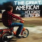 holyghostelectricshow-thegreatamerican