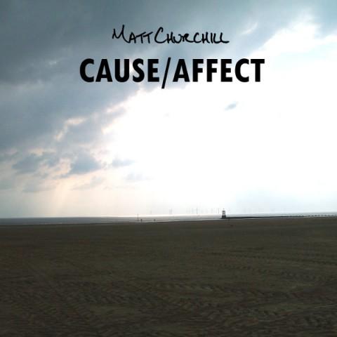 matt-churchill-cause-affect