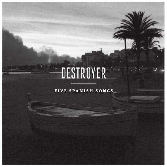 Destroyer-Five-Spanish-Songs