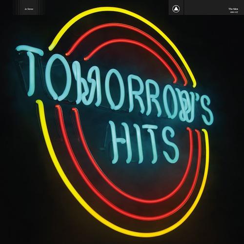 The-Men-Tomorrows-Hits