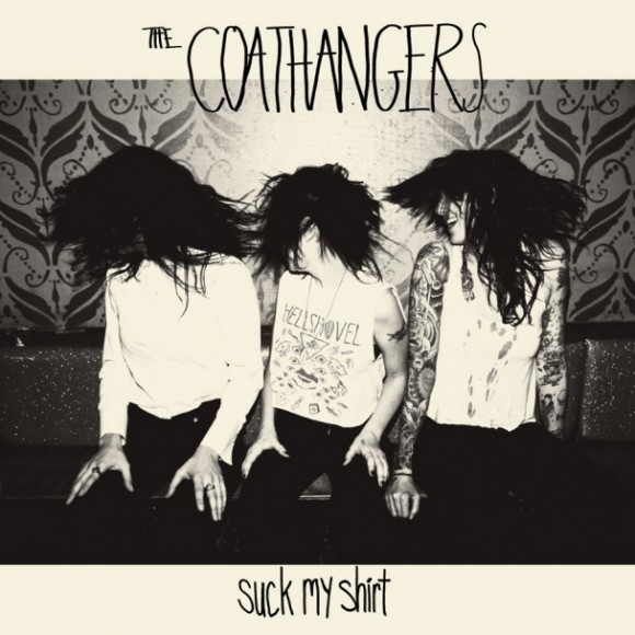 The-Coathangers-Suck-My-Shirt