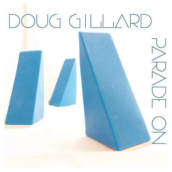 doug-gillard-Parade_On_cover