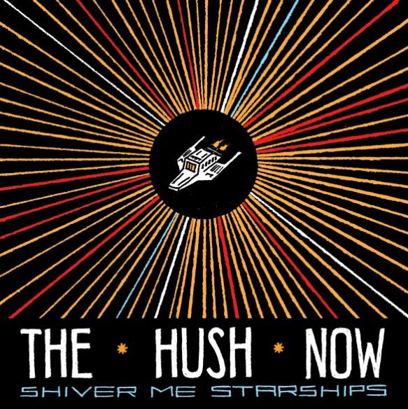 thehushnow-shiver-me-starships