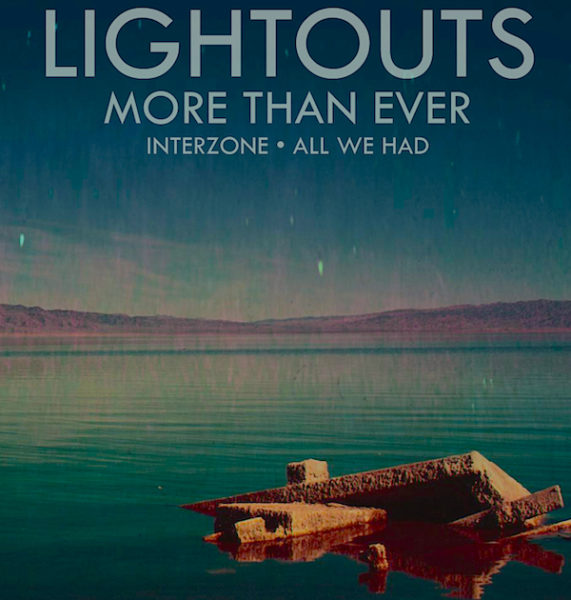 Lightouts-More_Than_Ever-single_cover