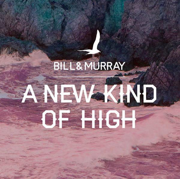 bill-murray-new-kind-of-high